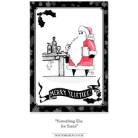"""Something Else for Santa"" - Kinky Xmas Card-Doctor Geof"