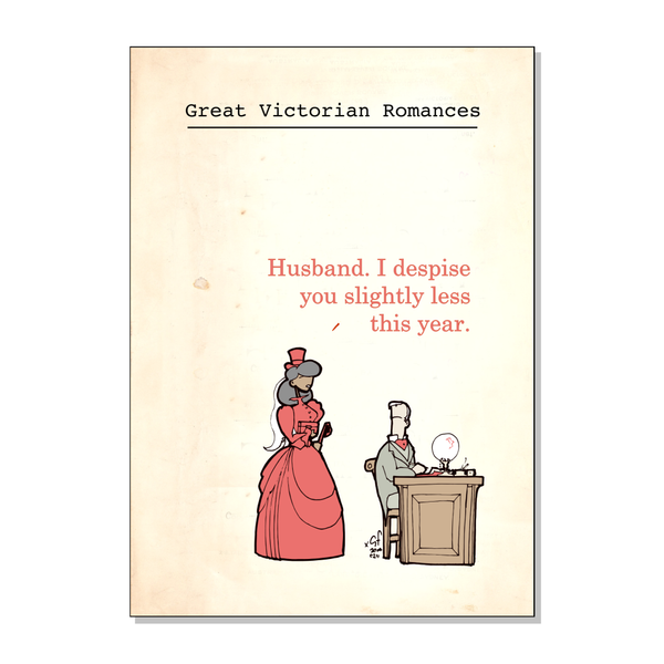 """I despise you less"" - Steampunk Valentines Card"