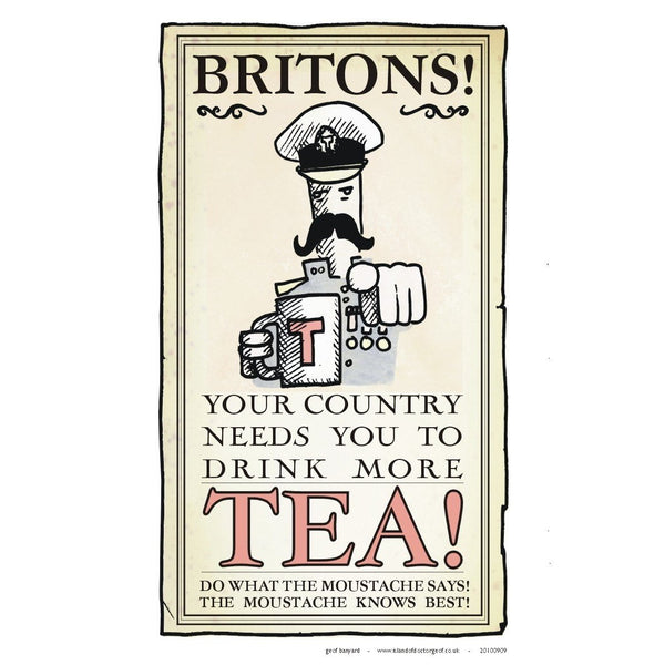 """Your Country Needs You To Drink More Tea!"" A3 Print-Doctor Geof"