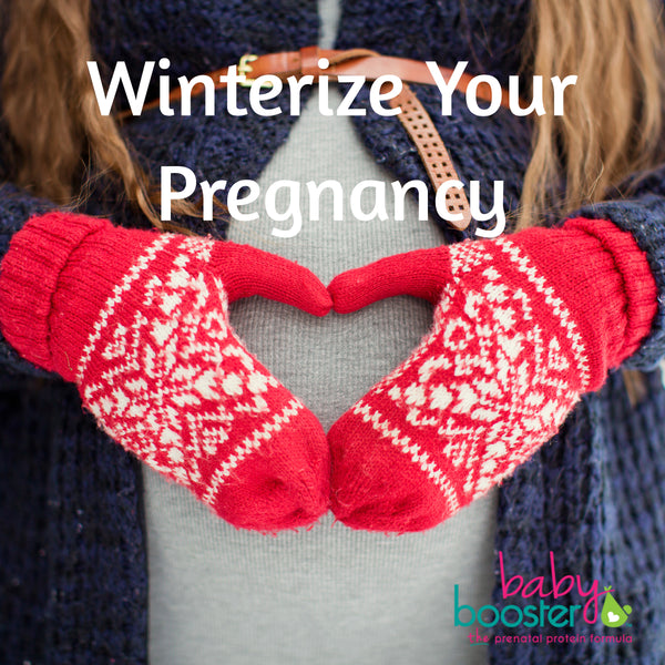 Winterizing Your Pregnancy