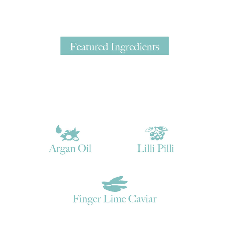 [ NATURALS ] SHAMPOO 頭皮護理洗髮露 Argan Oil, Lilli Pilli & Finger Lime Caviar