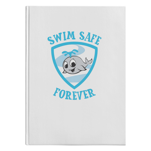 Swim Safe Forever - Hardcover Journal