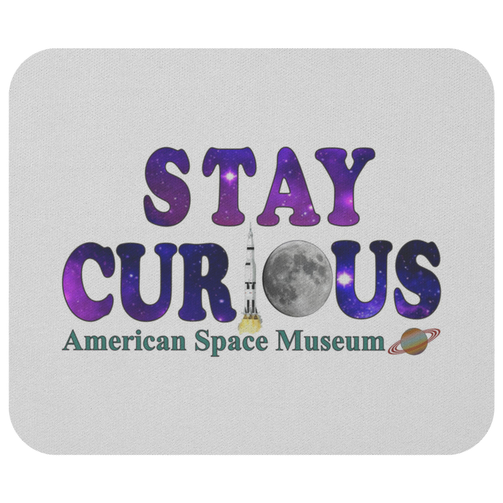 American Space Museum Stay Curious - Mousepad