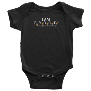 I am Proof - Baby Bodysuit