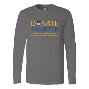 Donate Smarter Social Distance - Long Sleeve