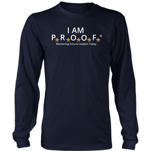 I AM PROOF - Long Sleeve Shirt
