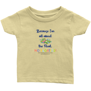 """Because I'm all about the Float, NO FLOATIES!"" - Navy Print Infant Shirt"