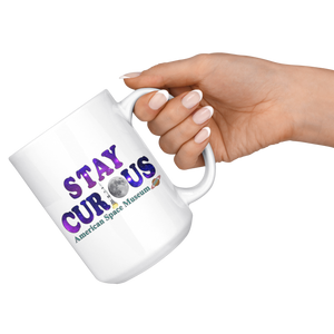 American Space Museum Stay Curious - 15oz Mug