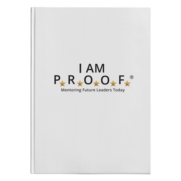 I AM PROOF - Hardcover Journal