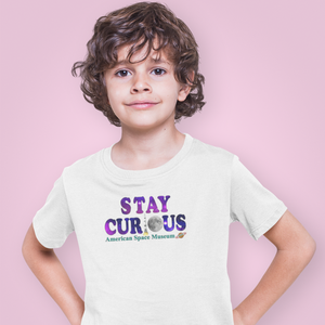Stay Curious - Youth Shirt (American Space Museum)