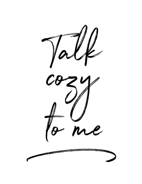 "Wheatfield Knitwear Totes & Prints ""Talk Cozy To Me"" Free Digital Print"