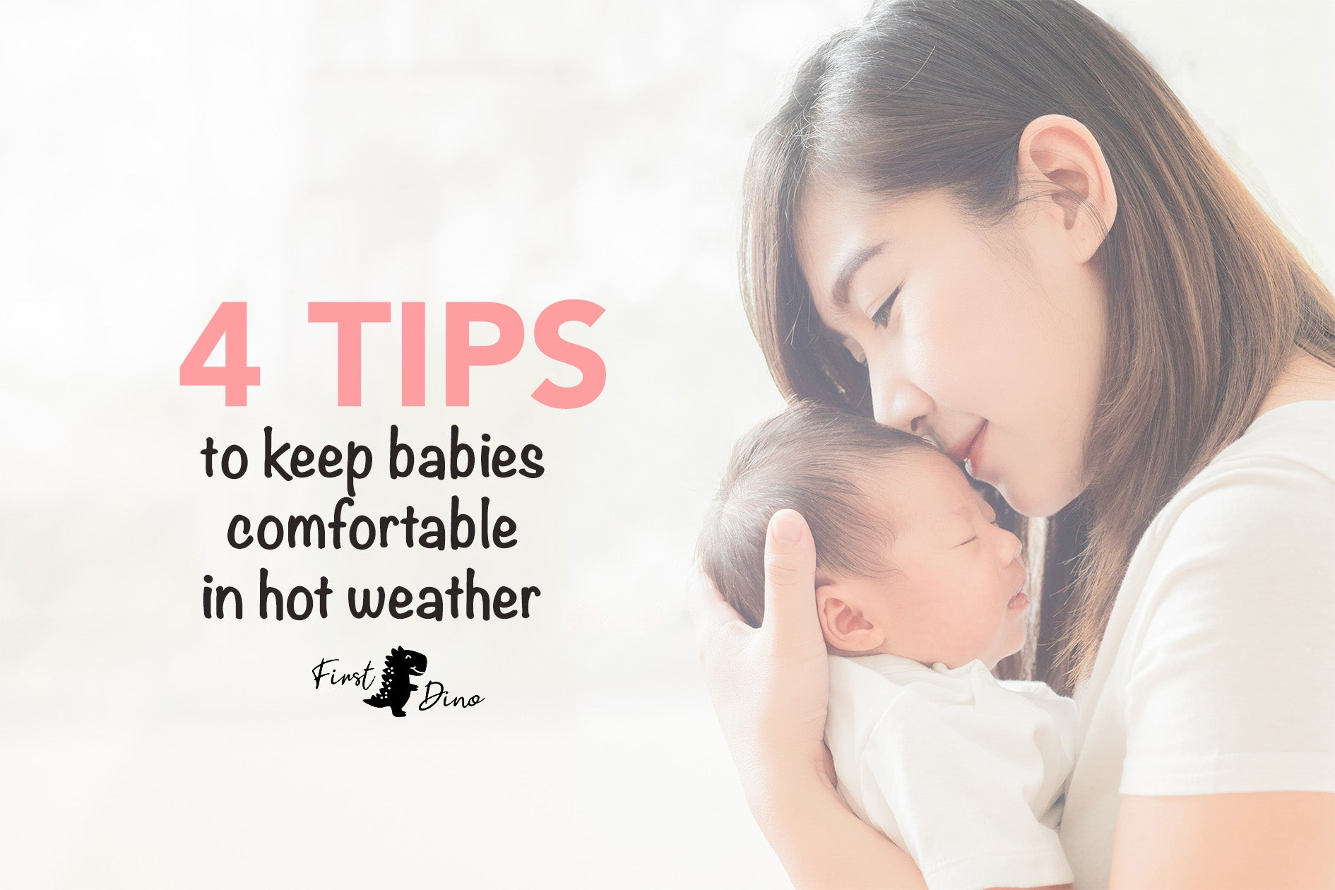 4 Tips to keep babies comfortable in hot weather