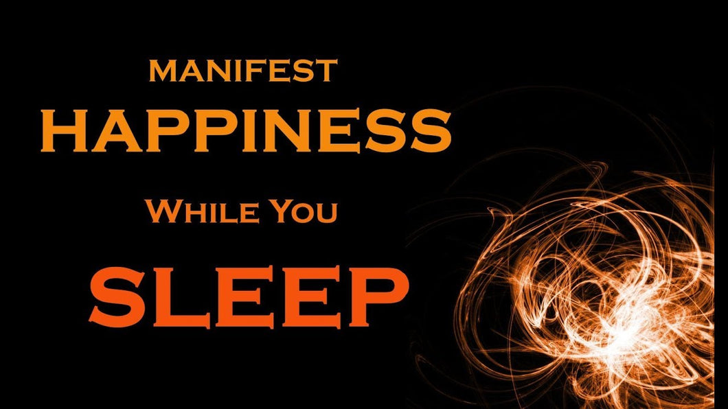 Happiness SLEEP MEDITATION ~ How to MANIFEST Your Dream Life