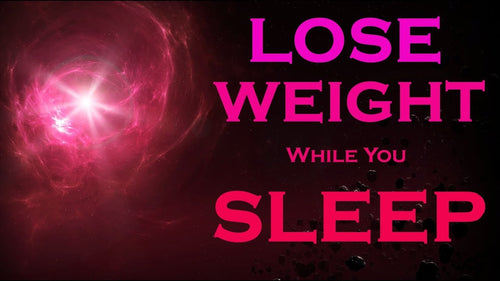 LOSE WEIGHT While You Sleep - Manifest Meditation