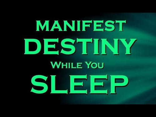 MANIFEST DESTINY Sleep Meditation ~ Create Your Destiny