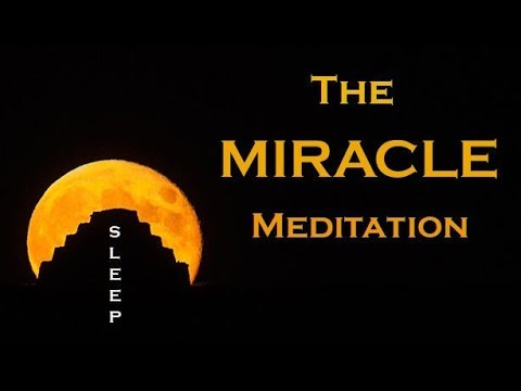 miracle guided meditation