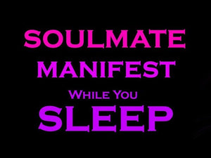 SOULMATE Manifest~ Sleep Meditation ~ Guided Meditation for Sleep