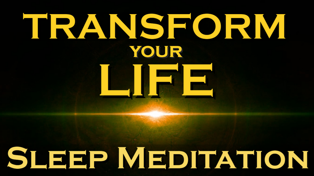 Transform Your Life ~ SLEEP MEDITATION ~ This One Thing Will Change Your Life
