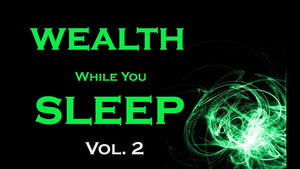 WEALTH Sleep Meditation~Vol 2~Manifest Wealth and Prosperity