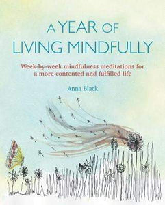 A Year Of Living Mindfully Book- Anna Black - I Spy A Simple Life