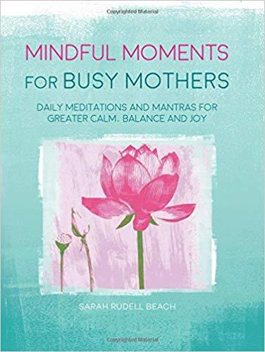 Mindful Moments For Busy Mothers - Book - I Spy A Simple Life