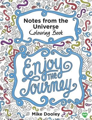 Notes From The Universe Mindful Colouring Book - Mike Dooley - I Spy A Simple Life
