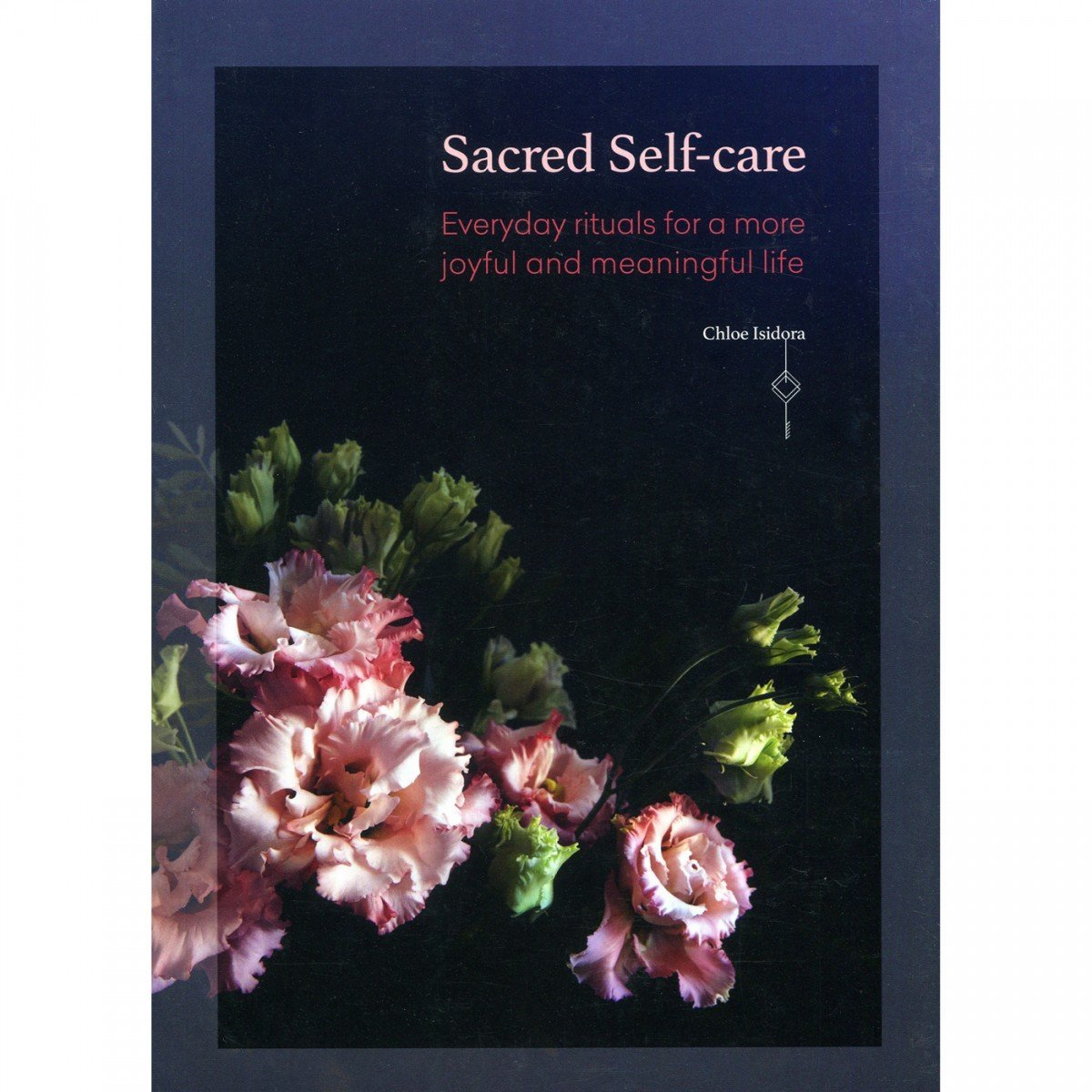 Sacred Self-Care - Chloe Isidora - I Spy A Simple Life
