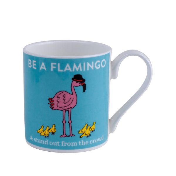 blue mug with a pink flamingo and little yellow chicks saying be a flamingo and stand out frmo the crowd