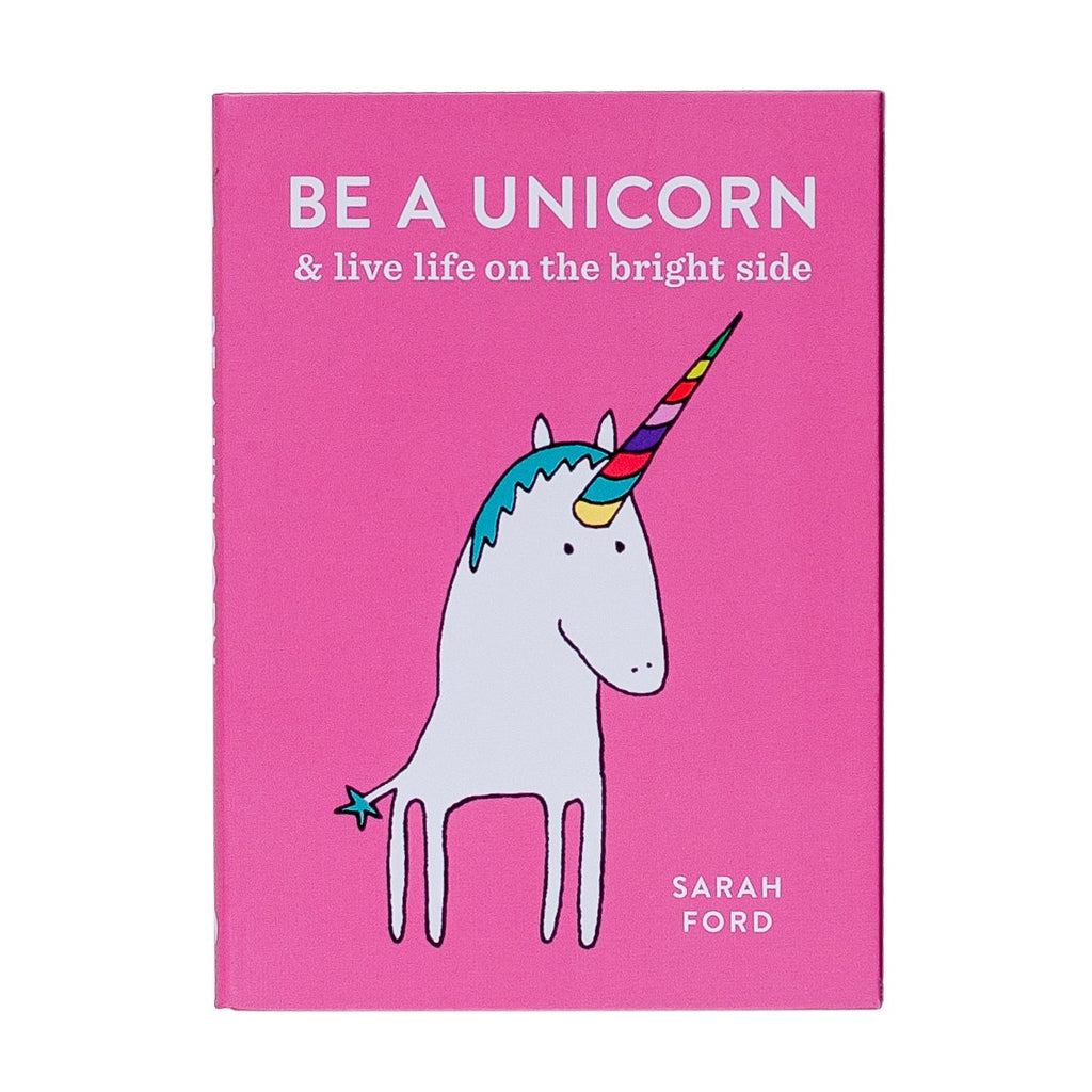 pink illustrated book with a unicorn called be a unicorn and live life on the bright side