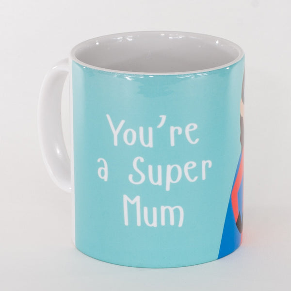 the back of a blue mug with the words you're a super mum