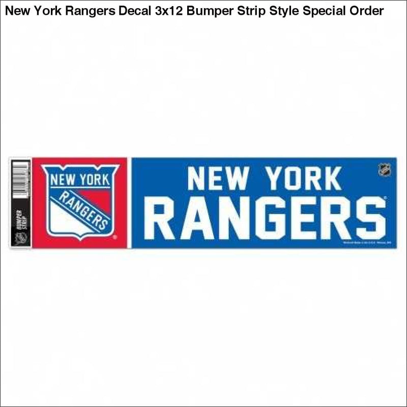 New York Rangers Decal 3x12 Bumper Strip Style Special Order - Teams Sky arrowz - new york rangers decal bumper strip style special order
