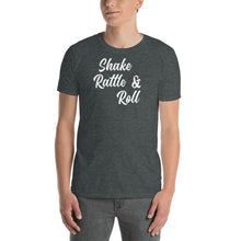 Load image into Gallery viewer, Short-Sleeve Unisex T-Shirt Shake Rattle & Roll