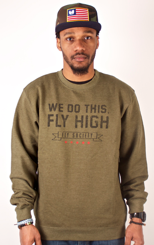 We Do This Crewneck Fly Society Hunter Green