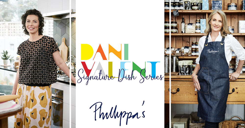 Dani Valent's Signature Dish Series with Phillippa