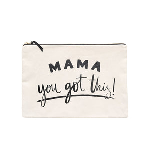 Mama, You Got This! - Canvas Pouch