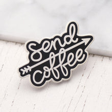 Load image into Gallery viewer, Send Coffee - Enamel Pin