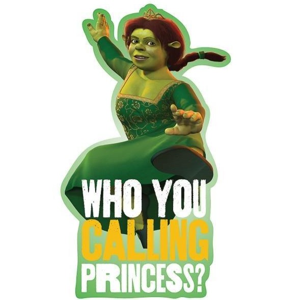 "Fiona ""Who You Calling Princess?"" Kiss-Cut Sticker"