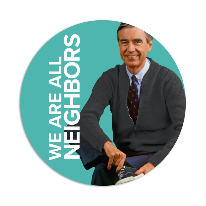 Mister Rogers Sticker - We Are All Neighbors