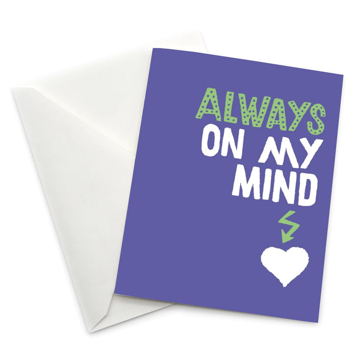 Love Themed Greeting Card: Always on My Mind
