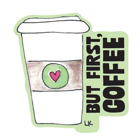 But First Coffee Kiss-Cut Sticker