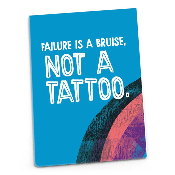 Inspirational Magnet - Failure Is A Bruise Not a Tattoo