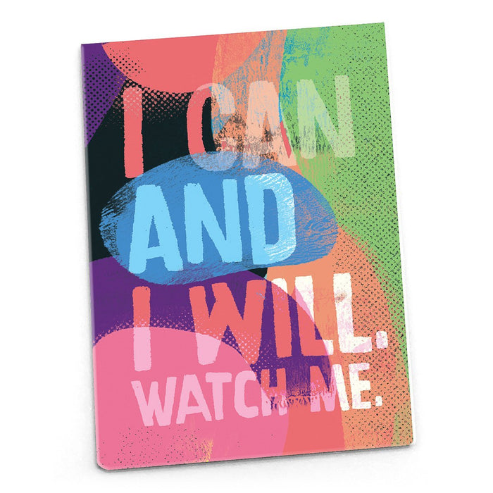 Inspirational Magnet - I can and I will, watch me.