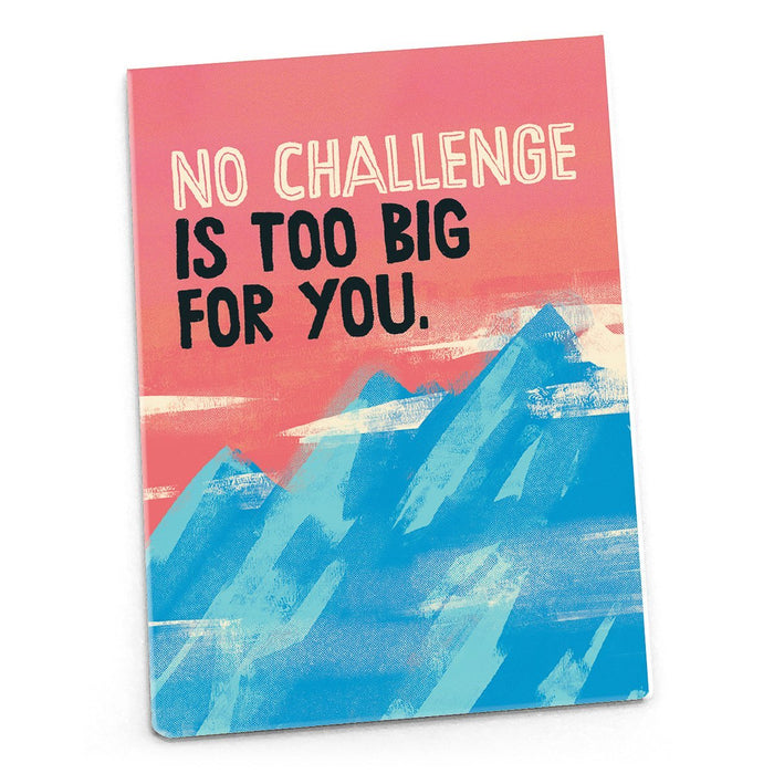 Inspirational Magnet - No Challenge is Too Big For You
