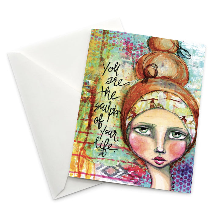 Female Empowerment Greeting Card: You Are the Sculptor of Your Life