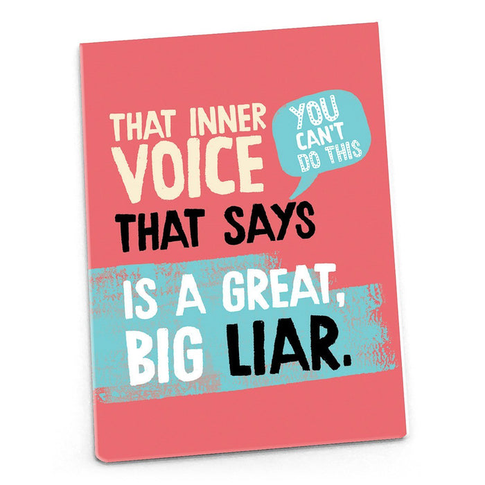 Inspirational Magnet - That Inner Voice That Says You Can't Do This...