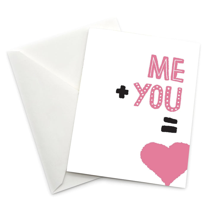 Love Themed Greeting Card: Me + You = Heart
