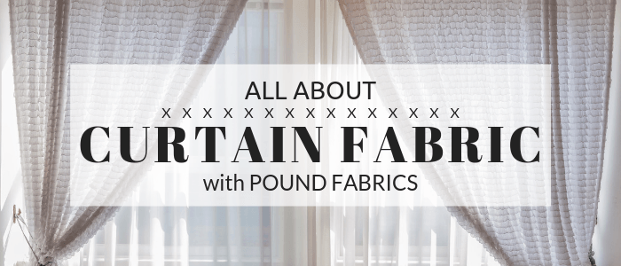 All about Curtain Fabric