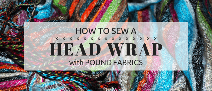 DIY: How to Sew a Printed Head Wrap