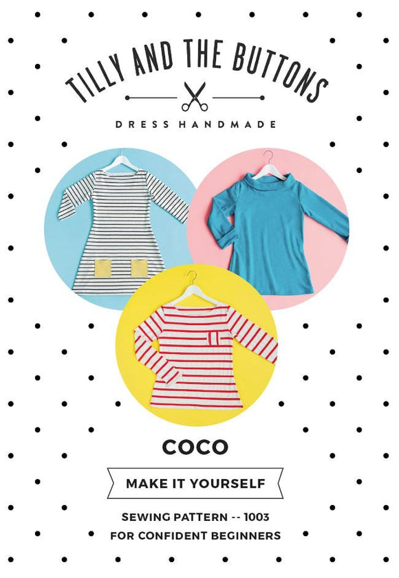 Tilly and the Button • Coco • Tosaitheoirí Confident - Punt Fabrics