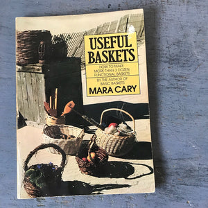 Useful Baskets Mara Cary 1977